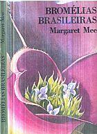Bromelias Brasileiras - Margaret Mee